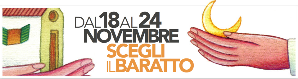Al via la settimana del baratto 2013 nei Bed and Breakfast